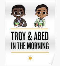 troy and abed in the morning Poster