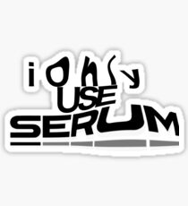 I only use SERUM.  Sticker
