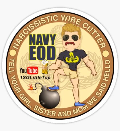 Navy EOD - Tell your girl we said hello Sticker