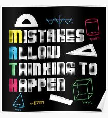 MATHS MATH: MISTAKES ALLOW THINKING TO HAPPEN POISON - FUNNY MATHS SHIRT - FUNNY MATHS TEE Poster