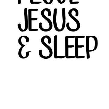 I LOVE JESUS & SLEEP by Kingdomoffire