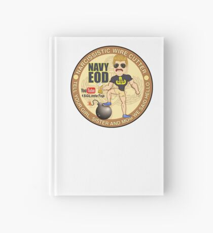 Navy EOD - Tell your girl we said hello Hardcover Journal
