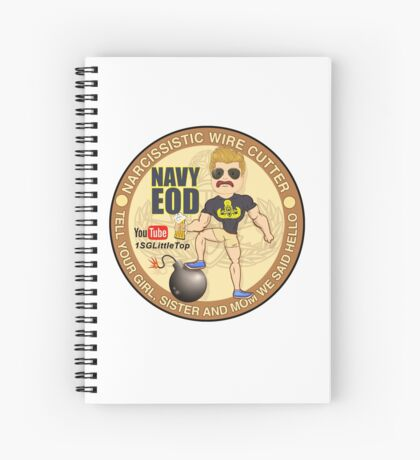 Navy EOD - Tell your girl we said hello Spiral Notebook