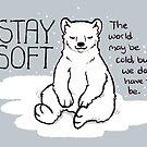 """Stay Soft"" Polar Bear by thelatestkate"