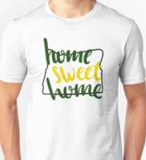 Home Sweet Home Oregon Unisex T-Shirt