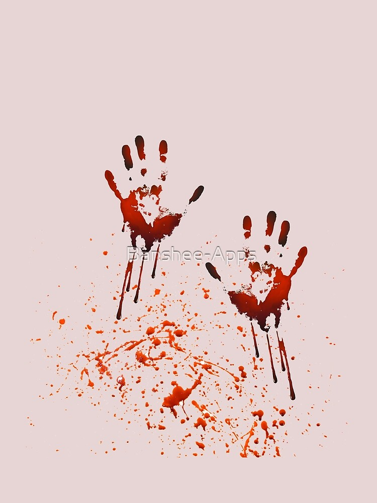 Bloody Hands! by Banshee-Apps