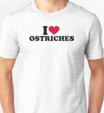 I love Ostriches Unisex T-Shirt