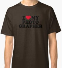 I love my Photographer Classic T-Shirt