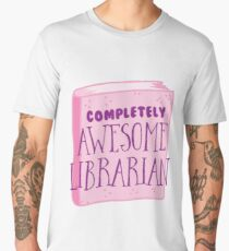 Completely AWESOME librarian Men's Premium T-Shirt
