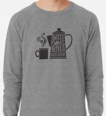 Coffee Smells Better Lightweight Sweatshirt