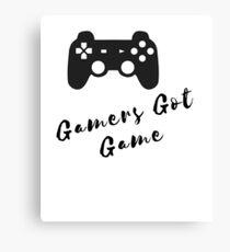 Gamers Got Game Design Canvas Print
