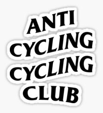 Anti Cycling Cycling Club Sticker