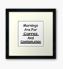 Coffee And Contemplation Framed Print