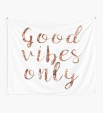 Good vibes only rose gold foil Wall Tapestry