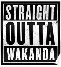 Straight Outta Wakanda Poster