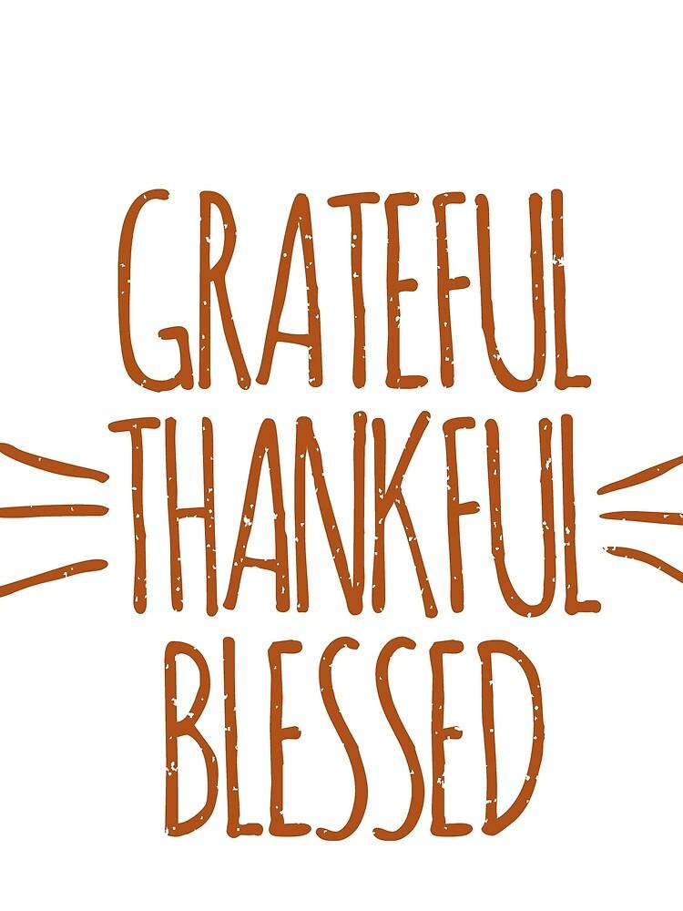 turkey day Grateful Thankful Blessed Thanksgiving Shirt by bestdesign4u