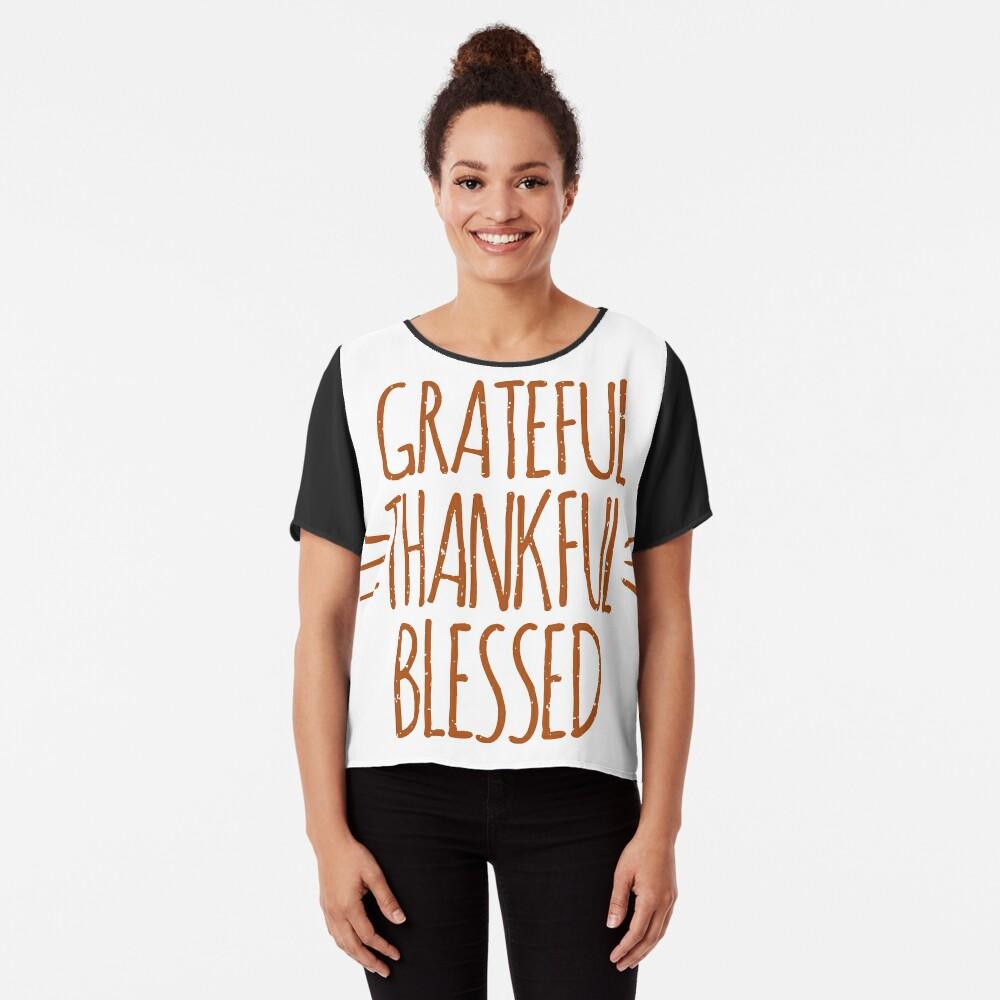 turkey day Grateful Thankful Blessed Thanksgiving Shirt Women's Chiffon Top Front