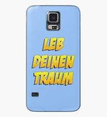 live your dream Case/Skin for Samsung Galaxy