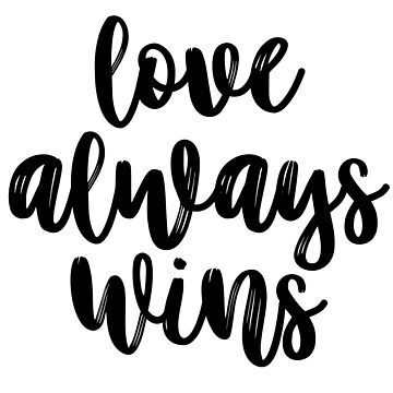 Love always wins by MadEDesigns