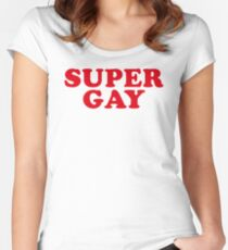 SUPER GAY Women's Fitted Scoop T-Shirt