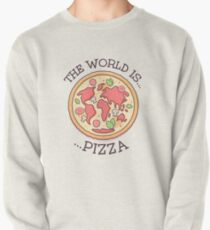 The World Is Pizza Pullover