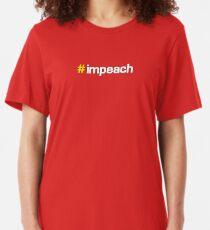 #impeach Slim Fit T-Shirt