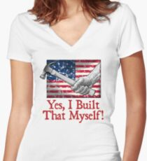 Yes, I Built That Myself! Women's Fitted V-Neck T-Shirt