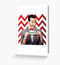 Pee Wee Herman- Sodomy Greeting Card