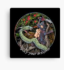 Slay Your Dragons. Gift for Jordan B. Peterson fans Canvas Print