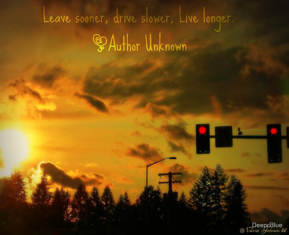 Live Longer by DeeprBlue