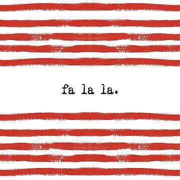red stripes-fa la la by SylviaCook