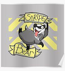 HERGWERTS STRIPE BEAR! Poster