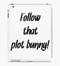 Follow that plot bunny iPad Case/Skin