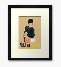 Can You Match My Resolve Framed Print