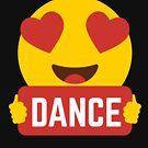 I love DANCE Heart Eye Emoji Emoticon Funny DANCE  SHIRT players Graphic Tee T shirt by DesIndie