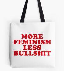 Mehr Feminismus, weniger Bullshit Tasche