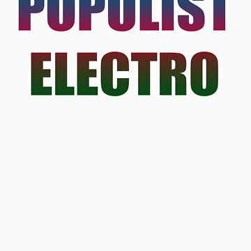 Populist Electro by Pavey
