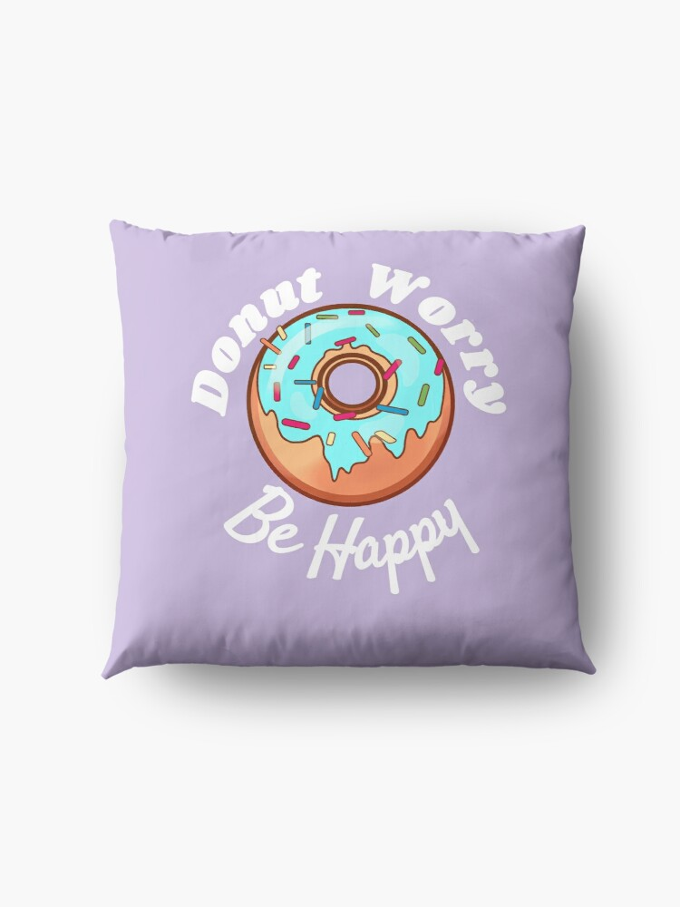 Alternate view of Donut Worry Be Happy Floor Pillow