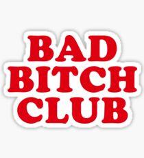 Pegatina BAD BITCH CLUB