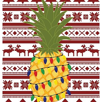 Ugly Christmas Sweater Pineapple by carlie27