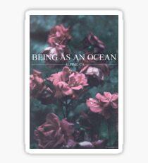 Being as an ocean Sticker