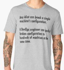 Any idiot can break a single machine Men's Premium T-Shirt