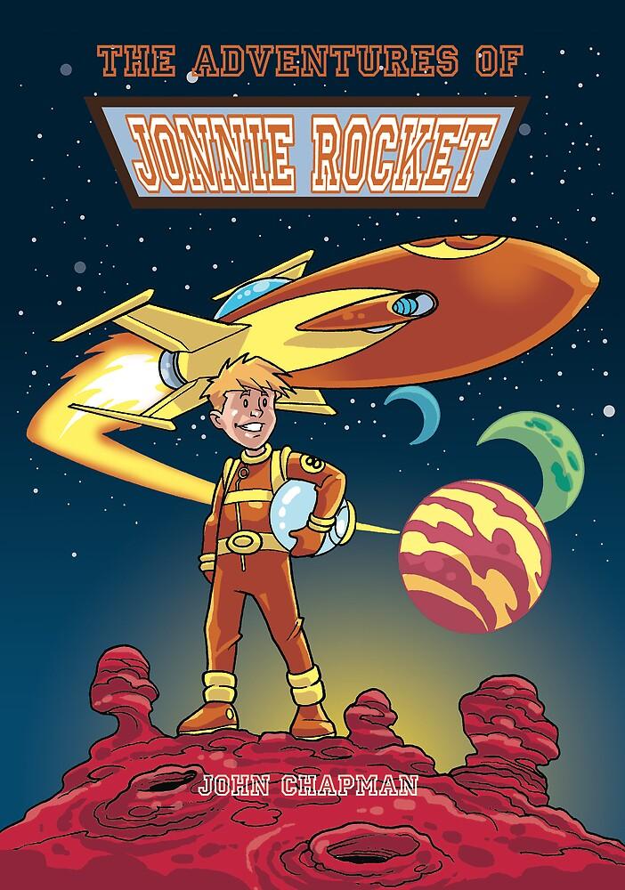 The Adventures of Jonnie Rocket by John Chapman