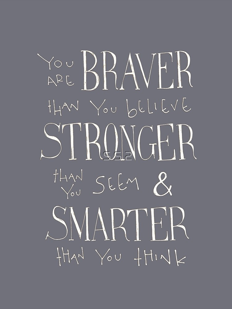 You are Braver by S S 2