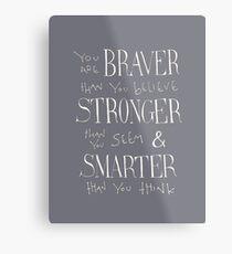 Lienzo metálico Eres Braver