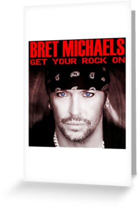 Get your rock on bret michaels greeting cards by geladak redbubble get your rock on bret michaels m4hsunfo