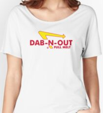 DAB-N-OUT Full Melt Women's Relaxed Fit T-Shirt