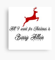 All I want for Christmas is Barry Allen Flash Canvas Print