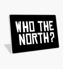 Who The North? (Raptors) Laptop Skin