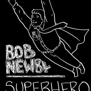 Bob Newby Superhero by Beachhead